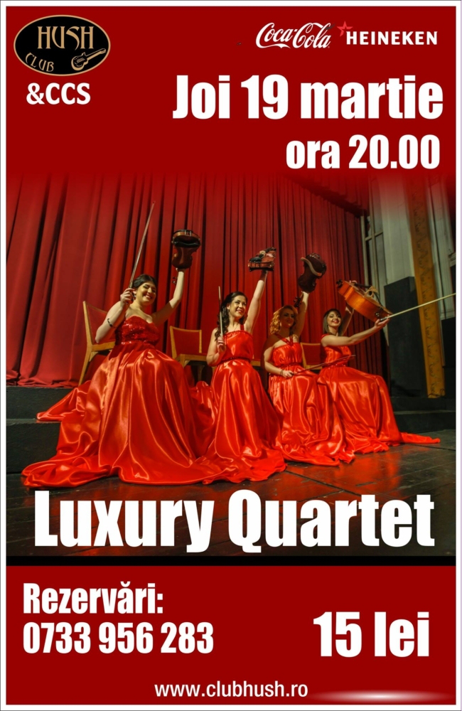 Concert Luxury Quartet în Club Hush