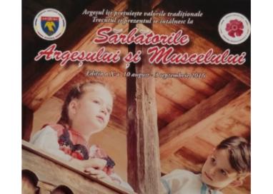 Încep Sărbătorile Argeşului şi Muscelului – Vezi programul complet al evenimentelor